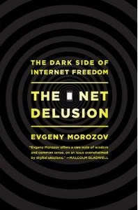 """""""Net Delusion"""" Review: Back to the Cold War Part2 By Mary C Joyce 