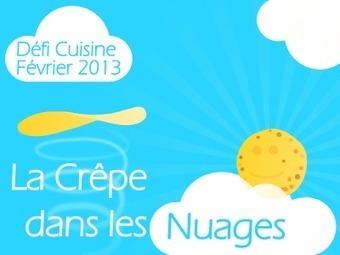 Défi Cuisine : la Crêpe dans les Nuages | crêpes à la chandeleur | Scoop.it