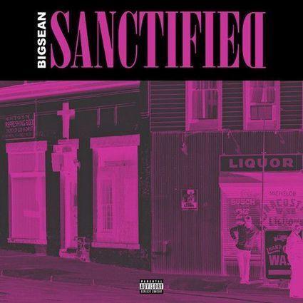 Big Sean - Sanctified (Full Verse) | Eargasms | Scoop.it