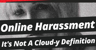Online Harassment. It's Not a Cloud-Y Definition | Evolving Privacy in Social Media | Scoop.it