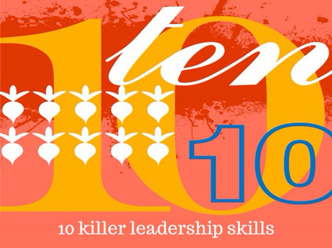 10 Killer Leadership Skills: The Great Differentiators? | Be Leaderly | Education | Scoop.it