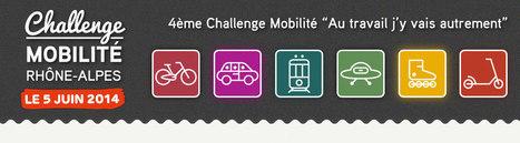 Challenge mobilité Rhône-Alpes 2014   AMD, OTSG   Scoop.it