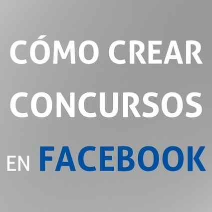 Como hacer un concurso en Facebook para conseguir más fans | Seo, Social Media Marketing | Scoop.it