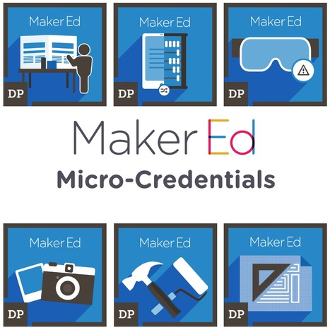 What Are #Micro-Credentials, And Why Are They So Exciting? Makered.org  #makered | teaching | Scoop.it