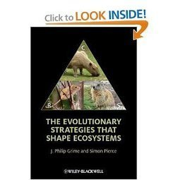 The Evolutionary Strategies that Shape Ecosystems (by J. Philip Grime, Simon Pierce) | Metabiology | Scoop.it