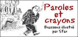 PAROLES ET CRAYONS - Brassens illustré par Sfar... | De l'autre côté | Scoop.it