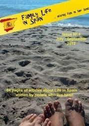 FREE Spain Magazine: Family Life in Spain: Issue 4 | Legal, General, Relocation, Information and Family Advice Spain | Family Life In Spain | Scoop.it