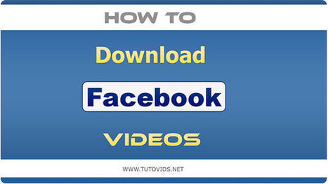 How to Download Facebook Videos Without Any Software | Software Tips | Scoop.it