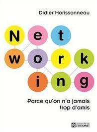 La puissance du réseautage en 3 questions à Didier Morissonneau ...   Dynamiser son réseau, ou comment se faire des amis?   Scoop.it
