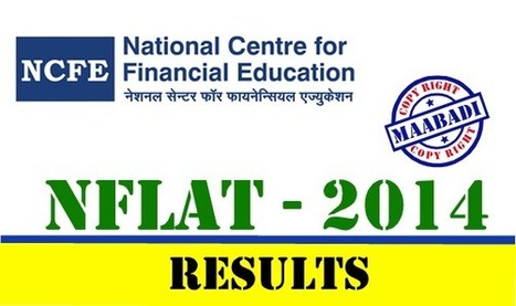 NCFE NFLAT Results 2014 Download at ncfeindia.org | maabadi.net | Scoop.it