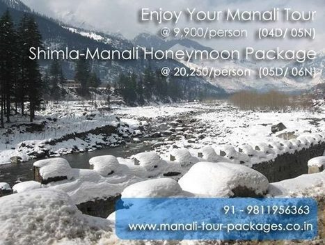 Manali Holiday Tour | Manali Volvo Packages | Scoop.it