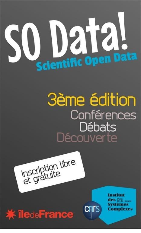 So Data ! 3e édition : open data scientifique | Autour des données | Scoop.it