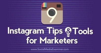 9 Instagram Tips and Tools for Marketers | SEO Tips, Advice, Help | Scoop.it