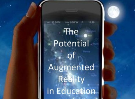 The Potential of Augmented Reality in Education | Technology in EducationTeaching and Learning | Scoop.it