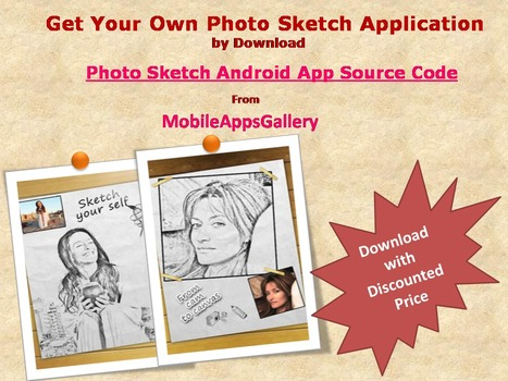 Download Photo Sketch Android App ‪#‎SourceCode‬ with Discounted Price..  http://goo.gl/pDbi1O | iPhone App Source Code at MobileAppsGallery | Scoop.it