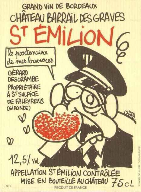 France Bleu | Charlie Hebdo : un vigneron de Bordeaux va dire adieu à ses amis Charb,Tignous, Cabu et Wolinski | Le vin quotidien | Scoop.it