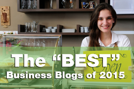 2015 Best Business Blogs To Hone Your Marketing Chops - Famous Bloggers | IT | Scoop.it