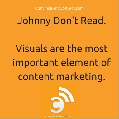Why visuals are the most important element of content marketing | Social Media, SEO, Mobile, Digital Marketing | Scoop.it