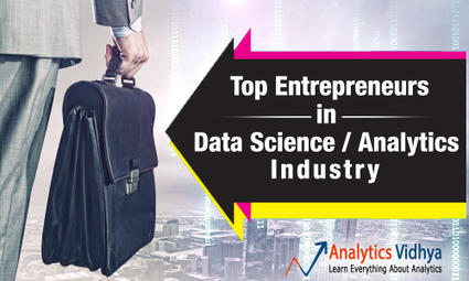Top Datapreneurs who made data science what it is today | Analytics, Big Data, and Data Science | Scoop.it