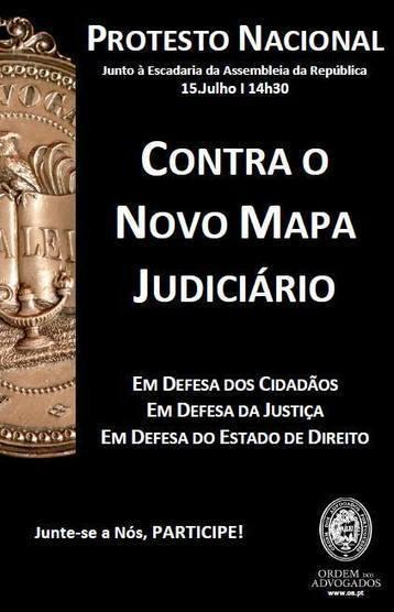 PROTESTO NACIONAL CONTRA O NOVO MAPA JUDICIÁRIO | ACESSO AO DIREITO | Scoop.it
