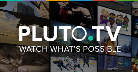 The Best Online Video Content Curated Into 30' Thematic Programs: Pluto.TV | Video Transformation | Scoop.it
