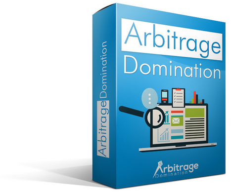 [GET] Arbitrage Domination Review – Download | Janelle Atencio | Scoop.it