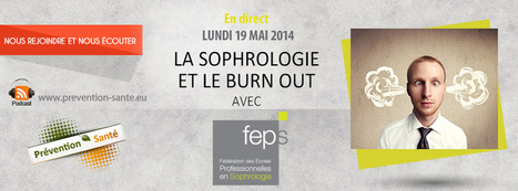Le burn-out et la sophrologie » Prévention Santé | Sophrologie | Scoop.it