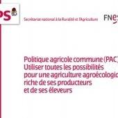 Politique agricole commune (PAC) : Utiliser toutes les possibilités pour une agriculture agroécologique, riche de ses producteurs et de ses éleveurs   Actualité de la politique française   Scoop.it