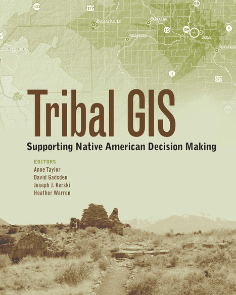 Tribal GIS Details Native American Use of Geospatial Technology | Geography Education | Scoop.it