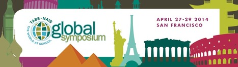 TABS/NAIS Global Symposium 2014: The World at School | Connect All Schools | Scoop.it