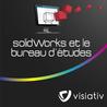 SolidWorks et le bureau d'études étendu
