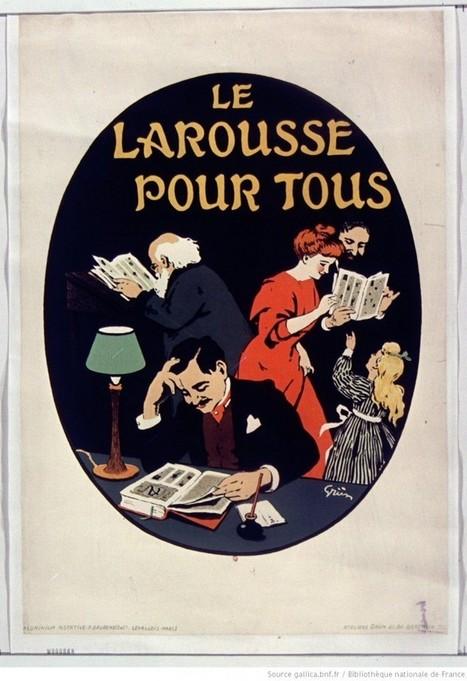 Pierre Larousse et le « Grand Dictionnaire universel du XIXe siècle » | Gallica | Auprès de nos Racines - Généalogie | Scoop.it