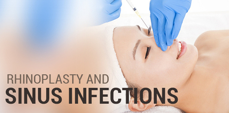 Can Rhinoplasty Help with Chronic Sinus Infections? | Interests | Scoop.it