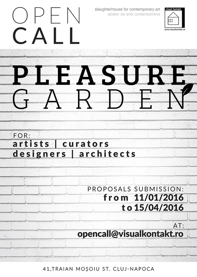 "Open call for artists, curators, designers and architects ""Pleasure Garden"" @ Visual Kontakt gallery, Cluj-Napoca 