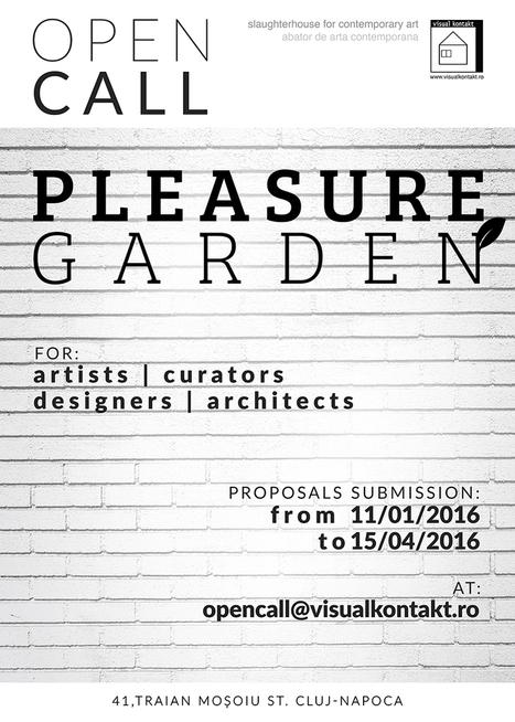 "Open call for artists, curators, designers and architects ""Pleasure Garden"" @ Visual Kontakt gallery, Cluj-Napoca   Modernism   Calls for Curators   Scoop.it"