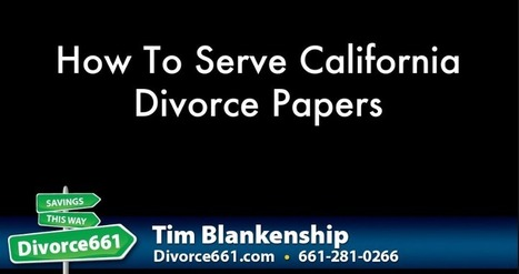 How To Serve Divorce Papers | Santa Clarita - Divorce Paralegal Service Santa Clarita | California Divorce Paralegal Articles For Self Represented Clients | Scoop.it