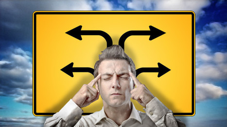Four Tricks to Help You Make Any Difficult Decision | Corporate Strategy | Scoop.it