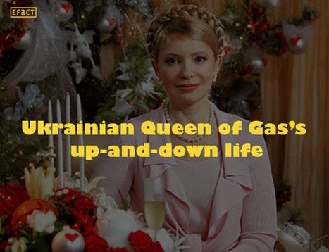 Facts about Ukrainian Queen of Gas's up-and-down life   EFACT   Scoop.it