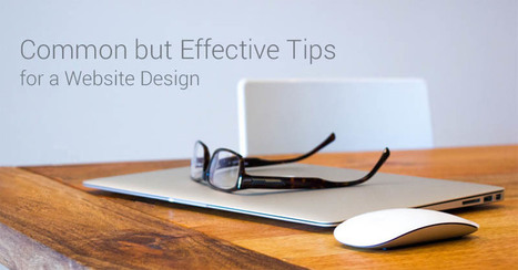 Design a Website with these 3, Common but Effective Tips | Hire PHP Programmer India | Scoop.it