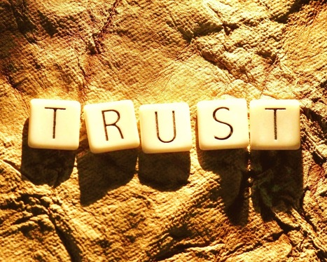 How Do You Build Trust In A Trust-Deficient World? | The Heart of Leadership | Scoop.it