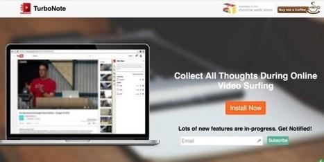 TurboNote. Prendre des notes en regardant une vidéo – Les Outils Tice | Les outils du Web 2.0 | Scoop.it