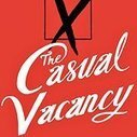 Book Review: 'The Casual Vacancy' by J. K. Rowling | Read Ye, Read Ye | Scoop.it