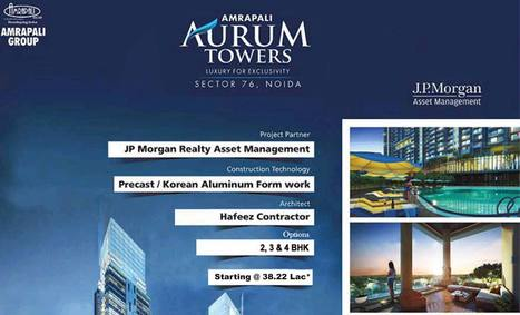 Amrapali Aurum Towers are a blend of smart living and green living | nofrillsdeal | Scoop.it