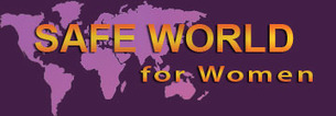 Safe World for Women | Human Rights and the Will to be free | Scoop.it