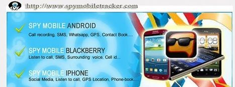 Spy Mobile Tracker | Spy Mobile Tracker | Scoop.it