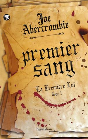 [critique roman] La Première Loi - T1 : Premier Sang (de Joe ... | Diverses lectures | Scoop.it