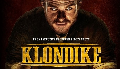 "The Discovery Channel's First Scripted Mini-Series ""Klondike"" Premieres - ExploreTalent.com 