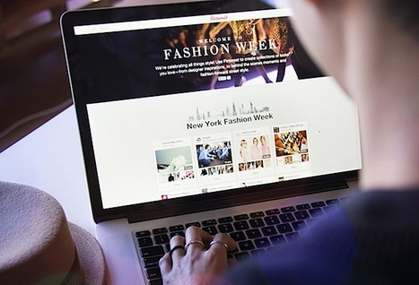 Pinterest Launches Hub for New York Fashion Week | Inside Fashion & Luxury | Scoop.it