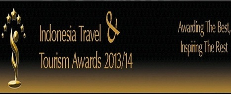 Wonderful Indonesia - Winners of Indonesia Travel and Tourism Awards 2013 announced | Scoop Indonesia | Scoop.it