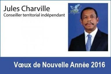 Vœux de Nouvelle Année 2016 du Conseiller Territorial Indépendant  Mr Jules CHARVILLE   Les infos de SXMINFO.FR   Scoop.it